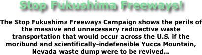 Stop Fukushima Freeways!